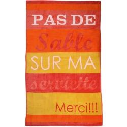 """Serviette """"Pas de Sable""""..."""